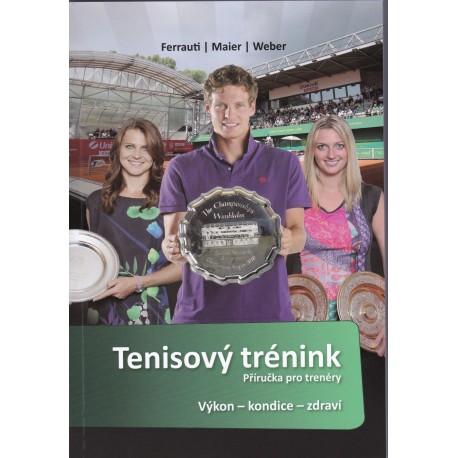 Tenisový trénink - Příručka pro trenéry