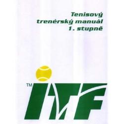 Tenisový trenérský manuál 1. stupně