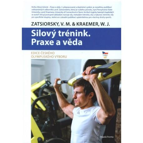 Silový trénink - Praxe a věda